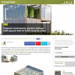 Human Habitat's Flatpack hydroponic garden delivers 538-square-feet of fresh food to cities
