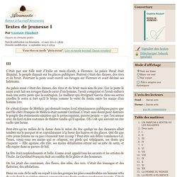 Gustave Flaubert - Textes de jeunesse I - texte intégral