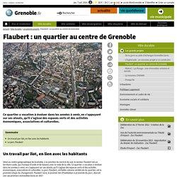 Flaubert : un quartier au centre de Grenoble