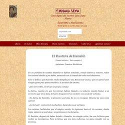 El Flautista de Hamelín - Anónimo: Cuentos folclóricos