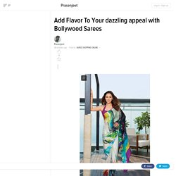 Add Flavor To Your dazzling appeal with Bollywood Sarees