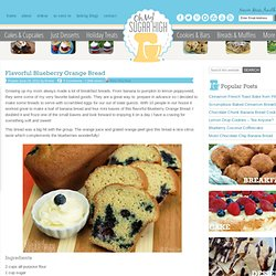 Flavorful Blueberry Orange Bread