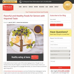 Flavorful Foods for Seniors with Compromised Taste