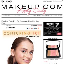 Flawless Face: How To Contour & Highlight Your Face • Makeup.com