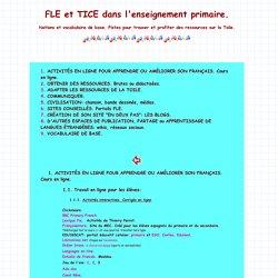 FLE et TICE dans l'enseignement primaire.