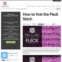 How to Knit the Fleck Stitch - NewStitchaDay