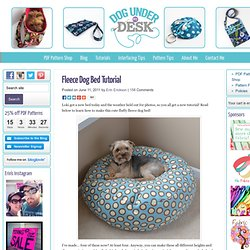 Fleece Dog Bed Tutorial - Dog Under My Desk