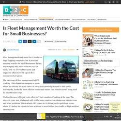 Is Fleet Management Worth the Cost for Small Businesses?