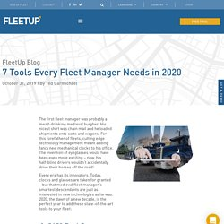 7 Fleet Management Tools Every Fleet Manager Needs in 2020