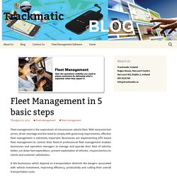 Fleet Management in 5 basic steps - Trackmatic