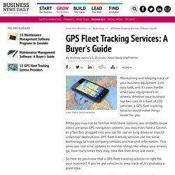 GPS Fleet Tracking Services: A Buyer's Guide