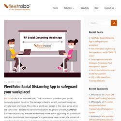FleetRobo Social Distancing App to safeguard your workplace!