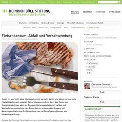 Fleischkonsum: Abfall und Verschwendung