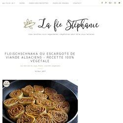 Fleischschnaka ou escargots de viande alsaciens - recette 100% végétale - La Fée Stéphanie