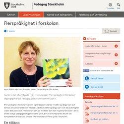 Flerspråkighet i förskolan - Pedagog Stockholm