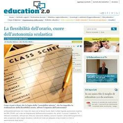 La flessibilità dell'orario, cuore dell'autonomia scolastica - Organizzazione della scuola