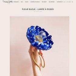 Fleur Bleue – Lampe à poser