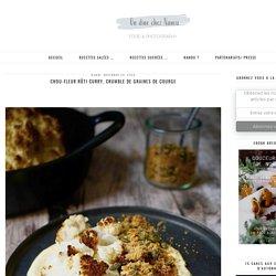 Chou-fleur rôti curry, crumble de graines de courge