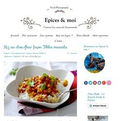 Riz au chou-fleur façon Tikka massala