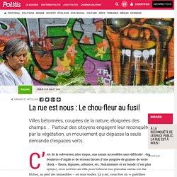 La rue est nous : Le chou-fleur au fusil par Patrick Piro