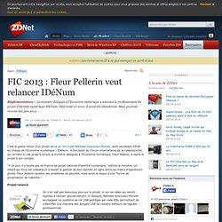 FIC 2013 : Fleur Pellerin veut relancer IDéNum