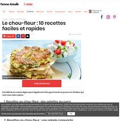 Le chou-fleur : 10 recettes faciles et rapides - Femme Actuelle