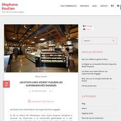 Les Etats-Unis Voient Fleurir Les Supermarchés Engagés - Stephane Keulian