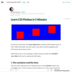 Learn CSS Flexbox in 3 Minutes – Learning New Stuff – Medium