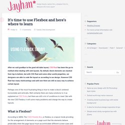It's time to use Flexbox and here's where to learn - Jayhan Loves Design & Japan