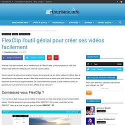 FlexClip l'outil génial pour créer ses vidéos facilement