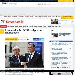 La nouvelle flexibilité budgétaire de Bruxelles