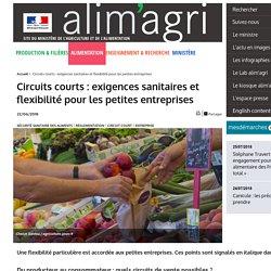 Circuits courts - Exigences sanitaires et flexibilité pour les petites entreprises