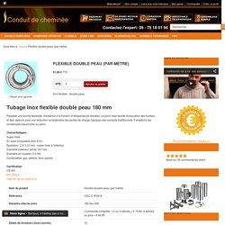 Tubage inox flexible double peau 180 mm Conduit de cheminée