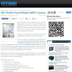 DIY Flexible Fractal Window HDTV Antenna