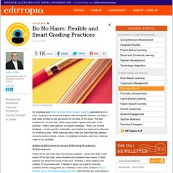Do No Harm: Flexible and Smart Grading Practices