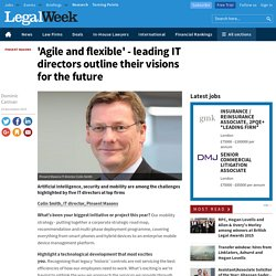 'Agile and flexible' - leading IT directors outline their visions for the future