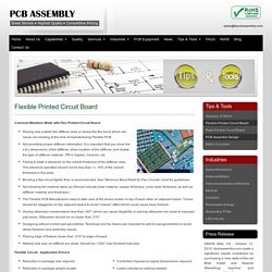Custom Flexible PCB Manufacturer - 4PCB Assembly