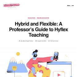 Hybrid Flexible Courses: A Teachers Guide to Hyflex