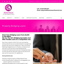 Flexible Property Bridging Loans, Short Term Bridging Loans UK