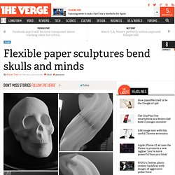 Flexible paper sculptures bend skulls and minds