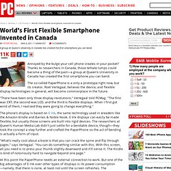 World's First Flexible Smartphone Invented in Canada