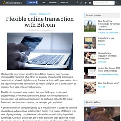 Flexible online transaction with Bitcoin