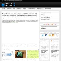 Vidéo écrans souples : perspectives de développement