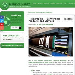 Flexographic Converting: Process, Products, and Services