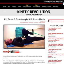 Hip Flexor & Core Strength Drill: Psoas March