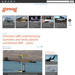 Flexrotor UAV autonomously launches and lands aboard unmanned skiff ... twice
