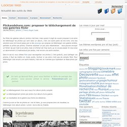 Flickandshare.com: proposer le téléchargement de vos galeries flickr