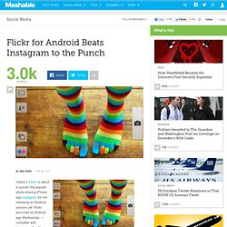 Flickr for Android Beats Instagram to The Punch