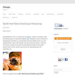 Top 30+ Flickr Tools to Enhance your Flickr Journey