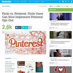 Flickr vs. Pinterest: Flickr Users Can Now Implement Pinterest Opt-Out